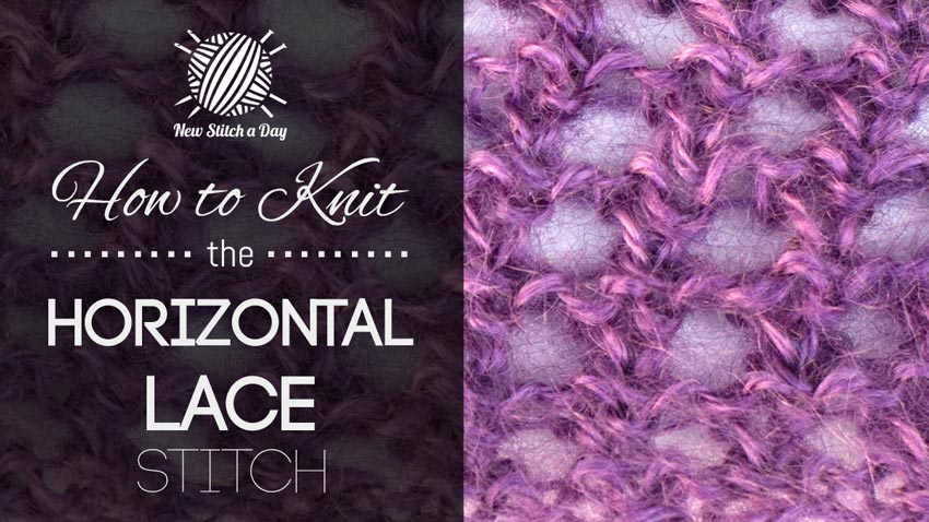 How to Knit the Horizontal Lace Stitch