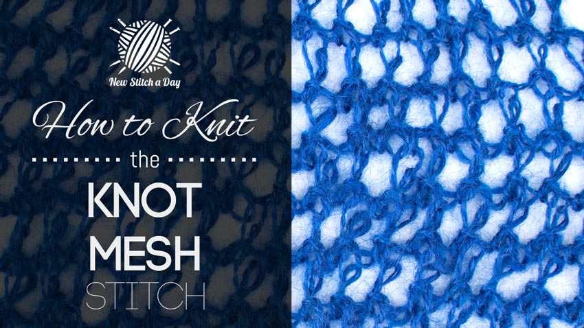 How to Knit the Knot Mesh Stitch