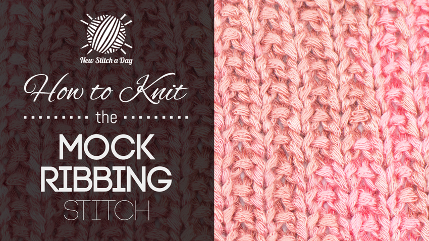 How to Knit the Mock Ribbing Stitch