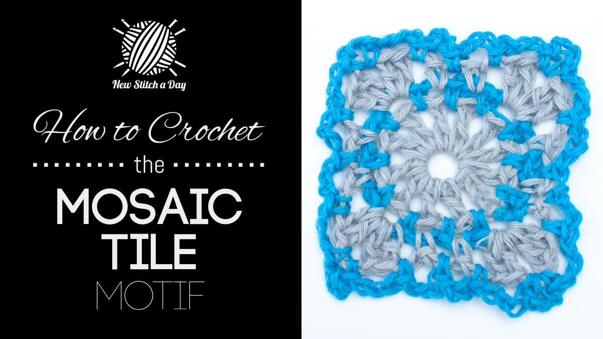 How to Crochet the Mosaic Tile Motif