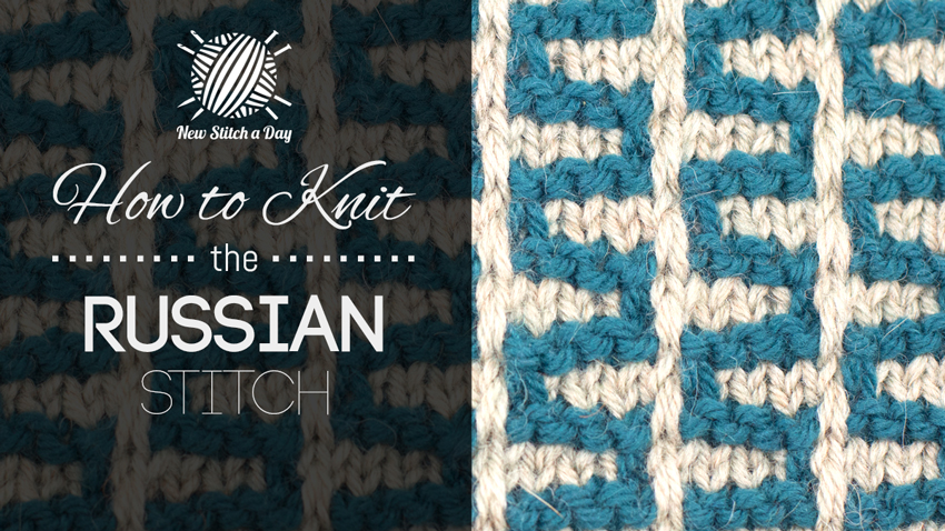 How to Knit the Russian Stitch