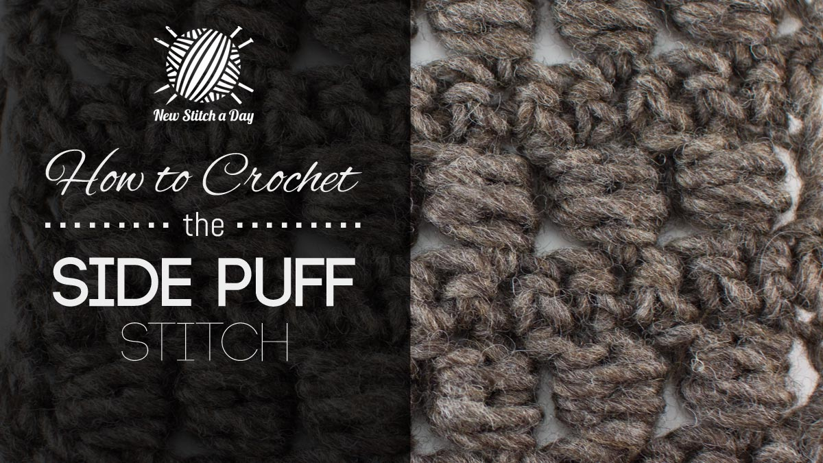 How to Crochet the Side Puffs Stitch