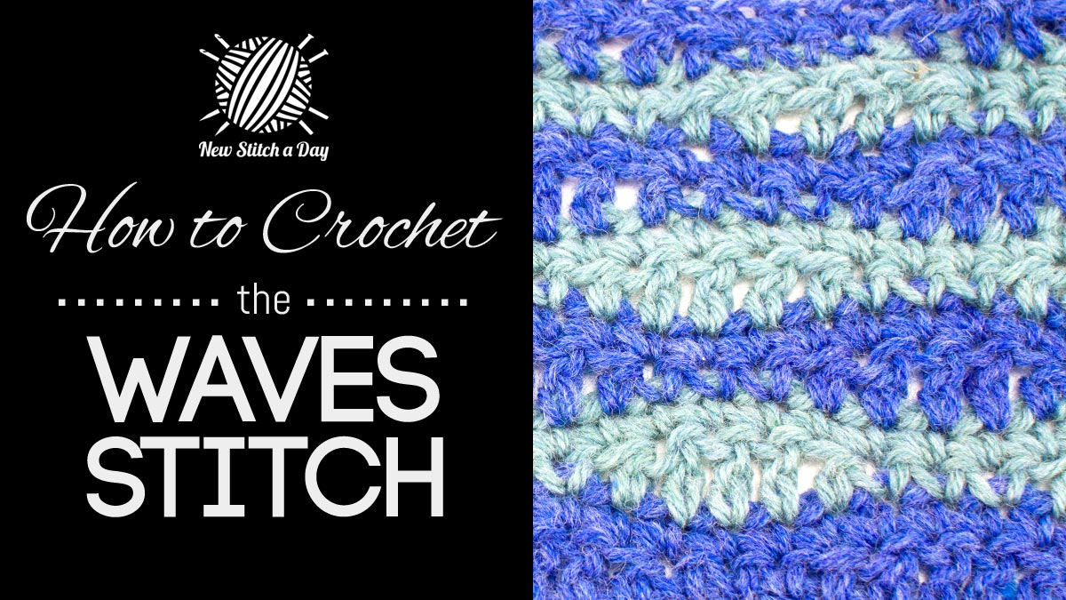 How to Crochet the Waves Stitch