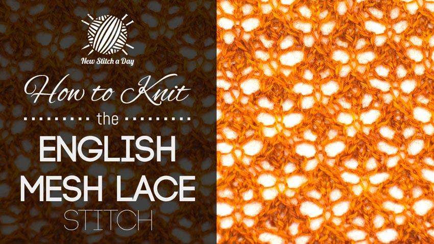 How to Knit the English Mesh Lace Stitch.