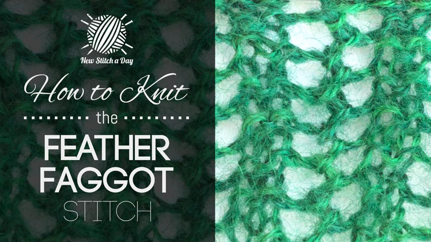 How to Knit the Feather Faggot Stitch