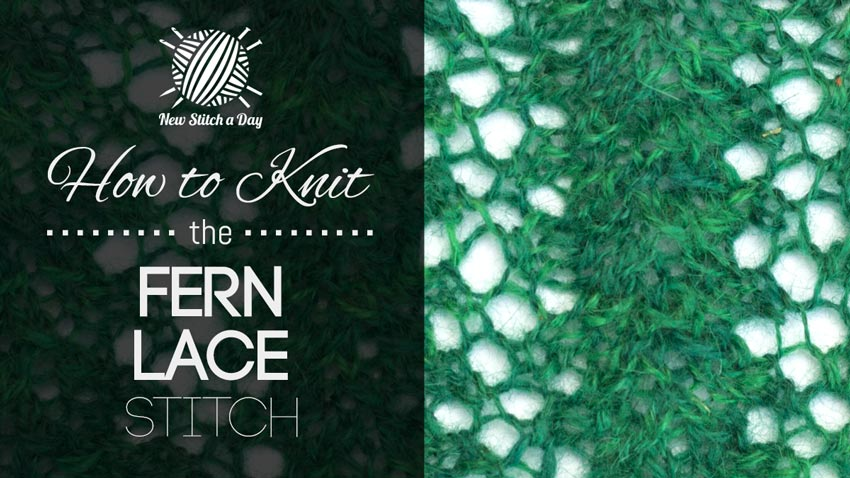 How to Knit the Fern Lace Stitch