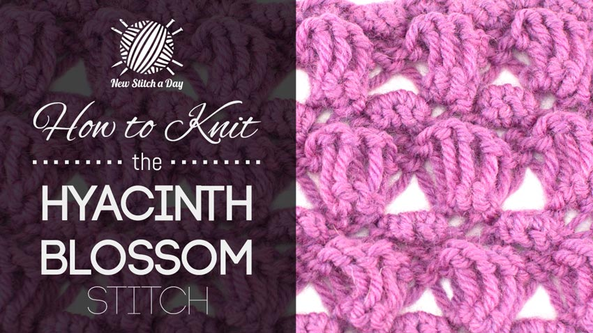 How to Knit the Hyacinth Blossom Stitch
