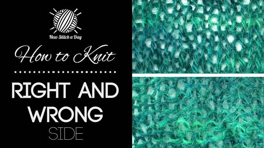 Crocheting Right Side And Wrong Side : How to Knit: Right and Wrong Side NEW STITCH A DAY