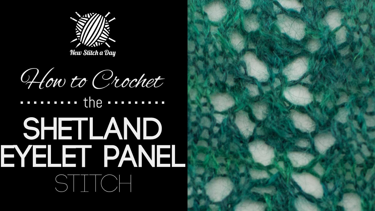How to Knit the Shetland Eyelet Panel Stitch