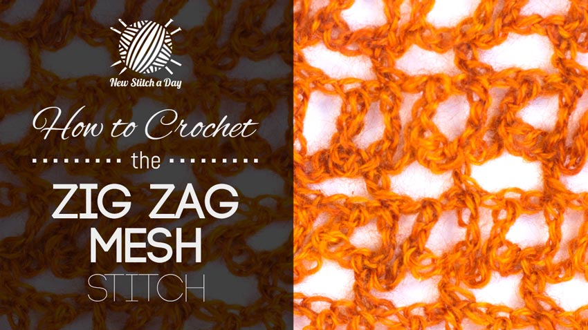 ... Crochet the Zig Zag Mesh Stitch :: Crochet Stitch #247 NEW STITCH A