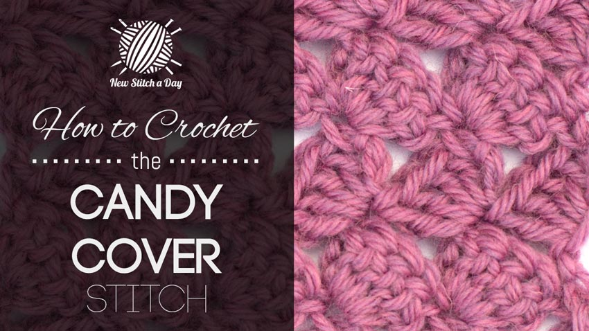 How to Crochet the Candy Cover Stitch