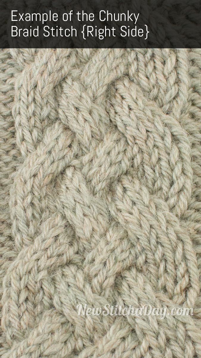 Example of the Chunky Braid Stitch. (Right Side)