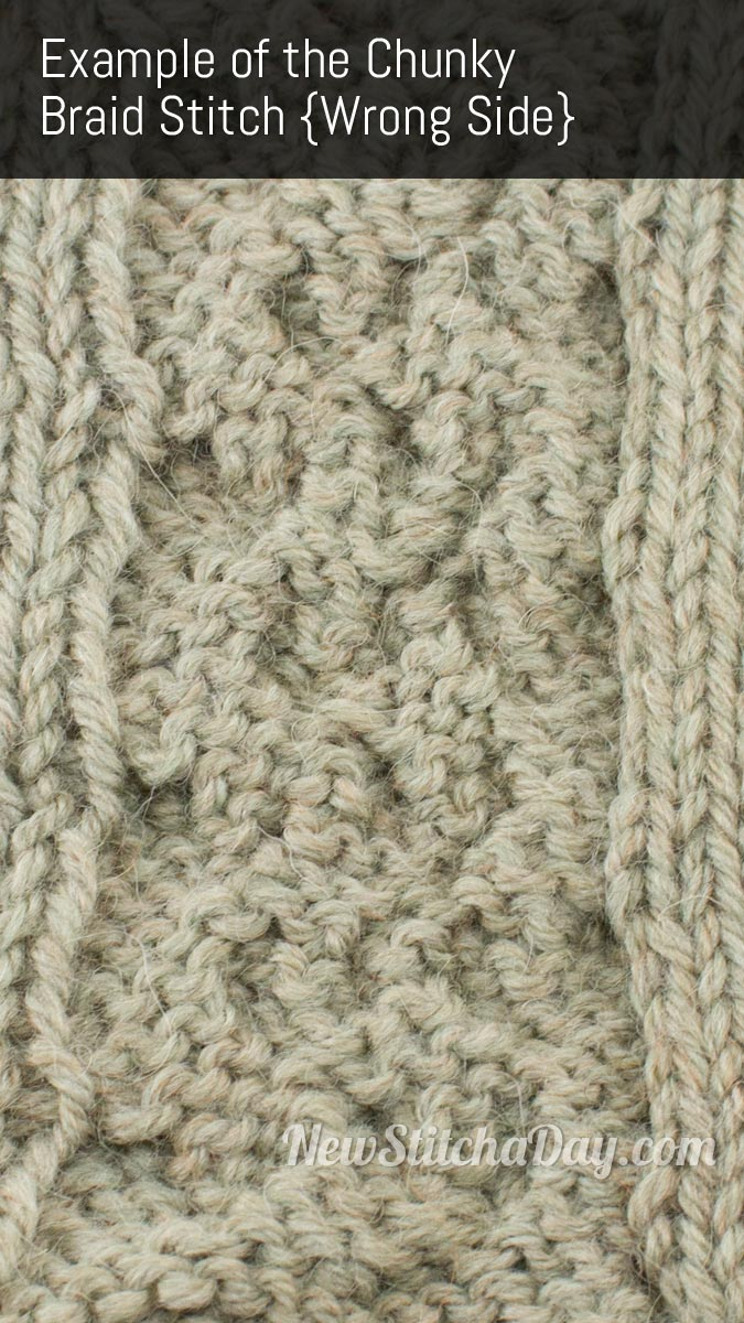 Example of the Chunky Braid Stitch. (Wrong Side)