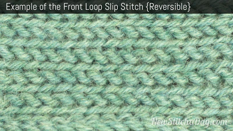 Example of the Front Loop Slip Stitch. (Reversible)