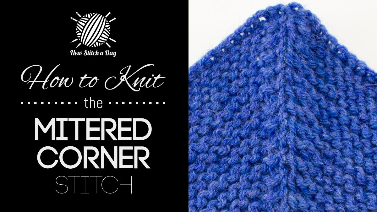 How to Knit the Garter Mitered Corner Stitch
