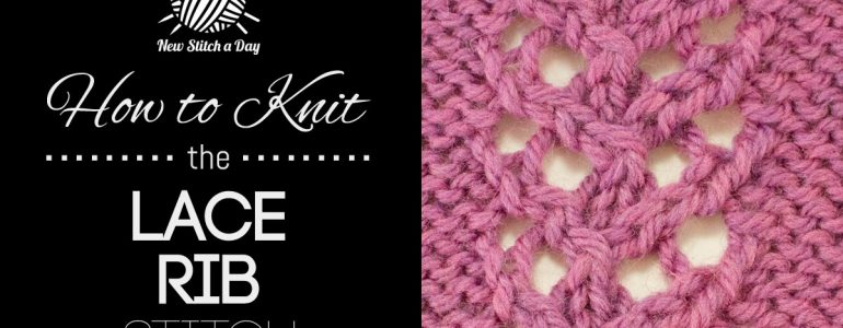 How to Knit the Lace Rib Stitch