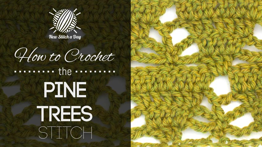 How to Crochet the Pine Trees Stitch