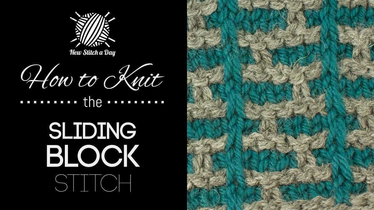 How to Knit the Sliding Block Stitch