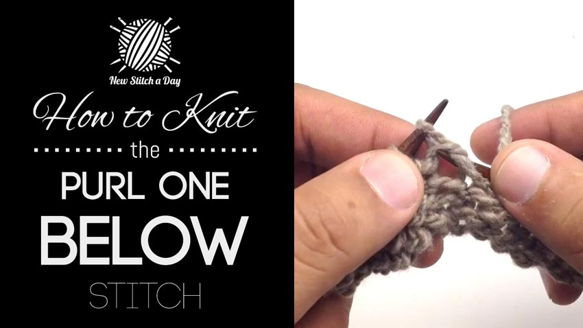 How to Knit the Purl One Below Stitch