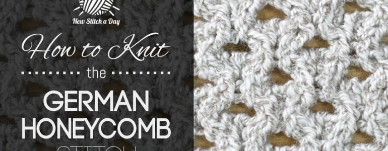 How to Knit the German Honeycomb Stitch