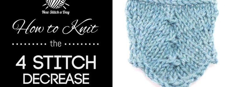 How to Knit the 4 Stitch Decrease